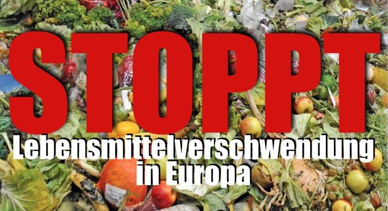 Lebensmittelverschwendung stoppen in Europa